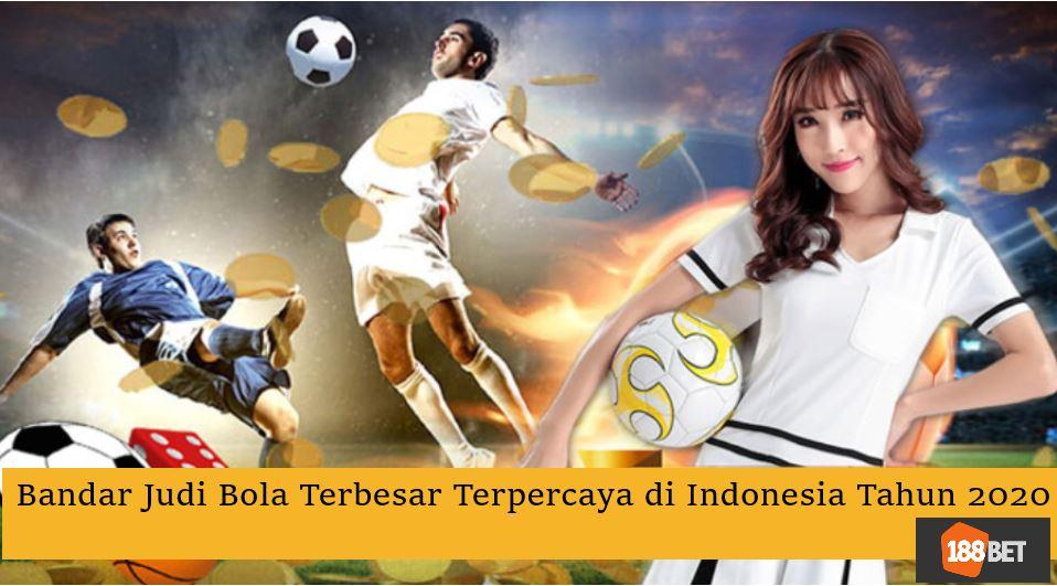 Mengungkap Bandar Judi Bola Terpercaya di Indonesia 2020